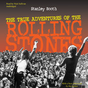 The True Adventures of the Rolling Stones, by Stanley Booth