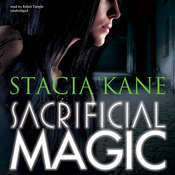 Sacrificial Magic, by Stacia Kane