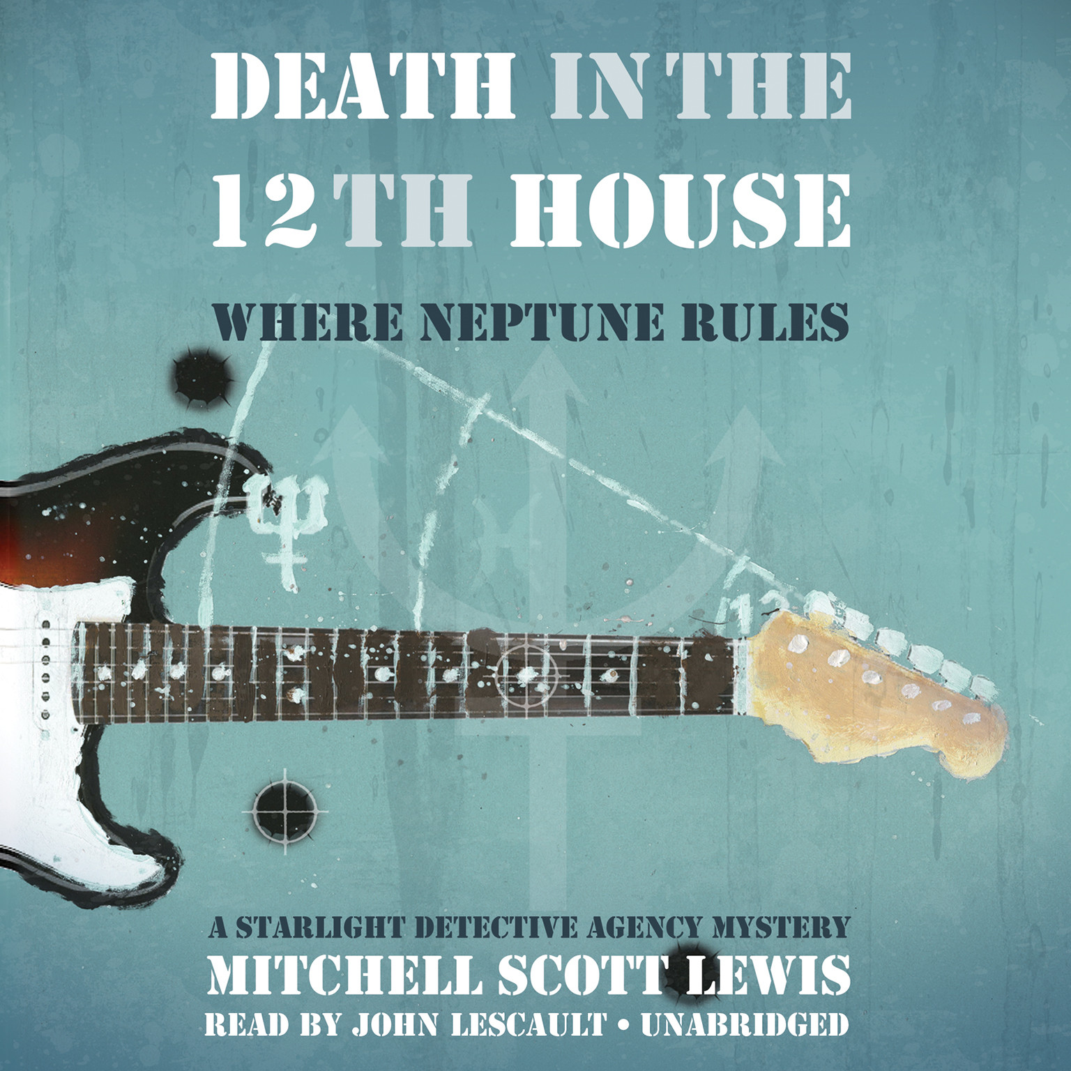 Printable Death in the 12th House: Where Neptune Rules; A Starlight Detective Agency Mystery Audiobook Cover Art