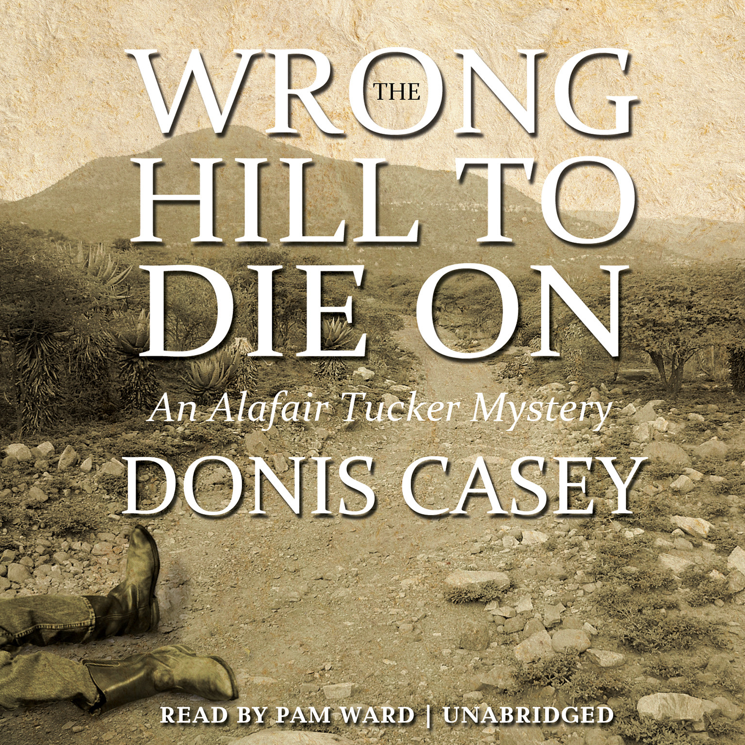 Printable The Wrong Hill to Die On: An Alafair Tucker Mystery Audiobook Cover Art