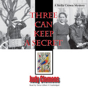 Three Can Keep a Secret: A Stella Crown Mystery Audiobook, by Judy Clemens