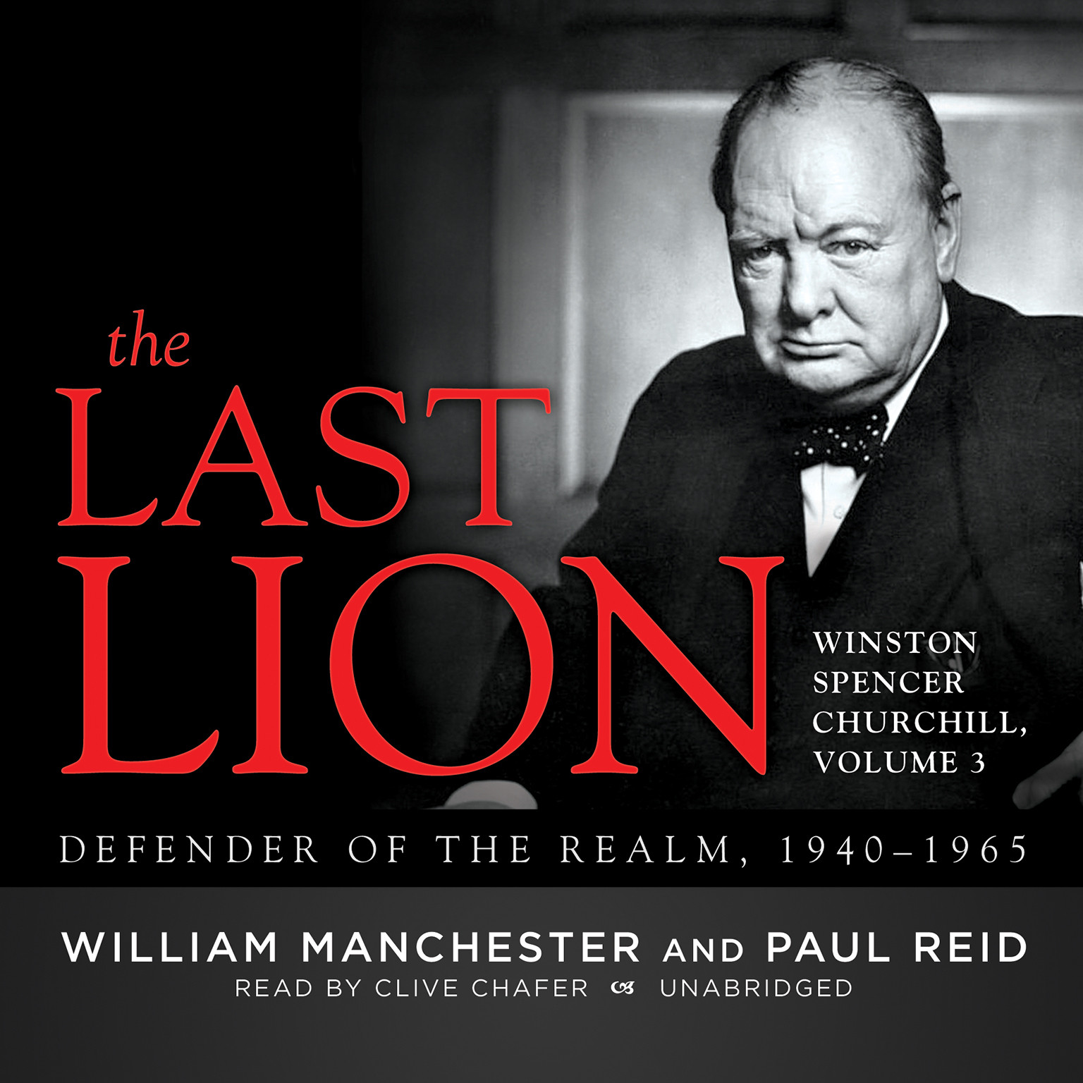 Printable The Last Lion: Winston Spencer Churchill, Vol. 3: Defender of the Realm, 1940–1965 Audiobook Cover Art