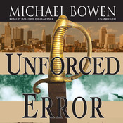 Unforced Error: A Rep and Melissa Pennyworth Mystery Audiobook, by Michael Bowen