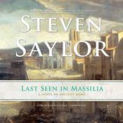 Last Seen in Massilia Audiobook, by Steven Saylor