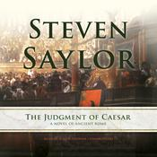 The Judgment of Caesar: A Novel of Ancient Rome Audiobook, by Steven Saylor