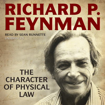 The Character of Physical Law Audiobook, by Richard P. Feynman