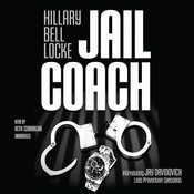 Jail Coach: The Jay Davidovich Mysteries Audiobook, by Hillary Bell Locke