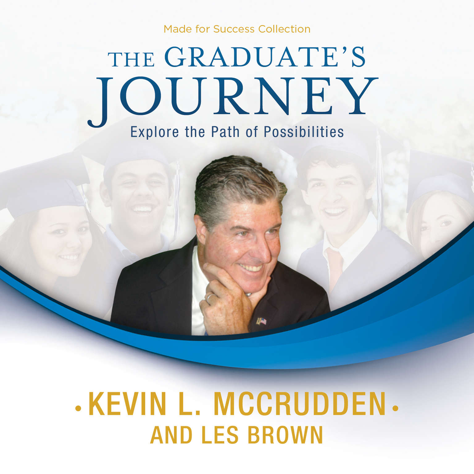 Printable The Graduate's Journey: Explore the Path of Possibilities Audiobook Cover Art