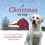 A Christmas Home Audiobook, by Greg Kincaid
