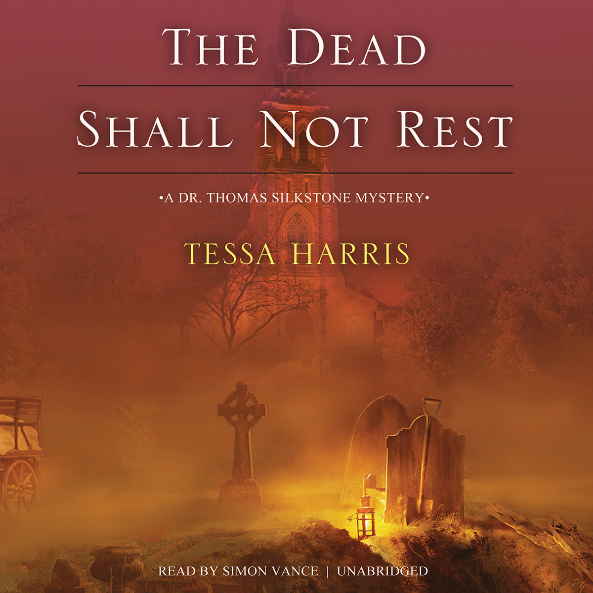 Printable The Dead Shall Not Rest: A Dr. Thomas Silkstone Mystery Audiobook Cover Art