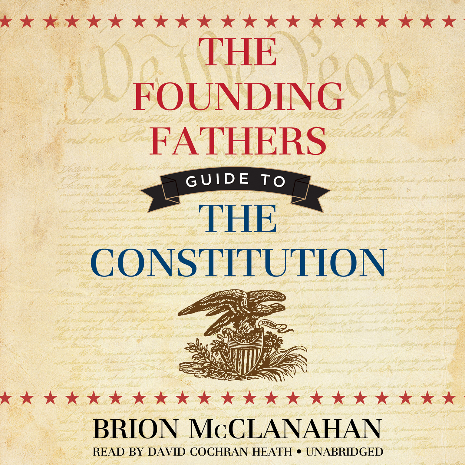 Printable The Founding Fathers' Guide to the Constitution Audiobook Cover Art