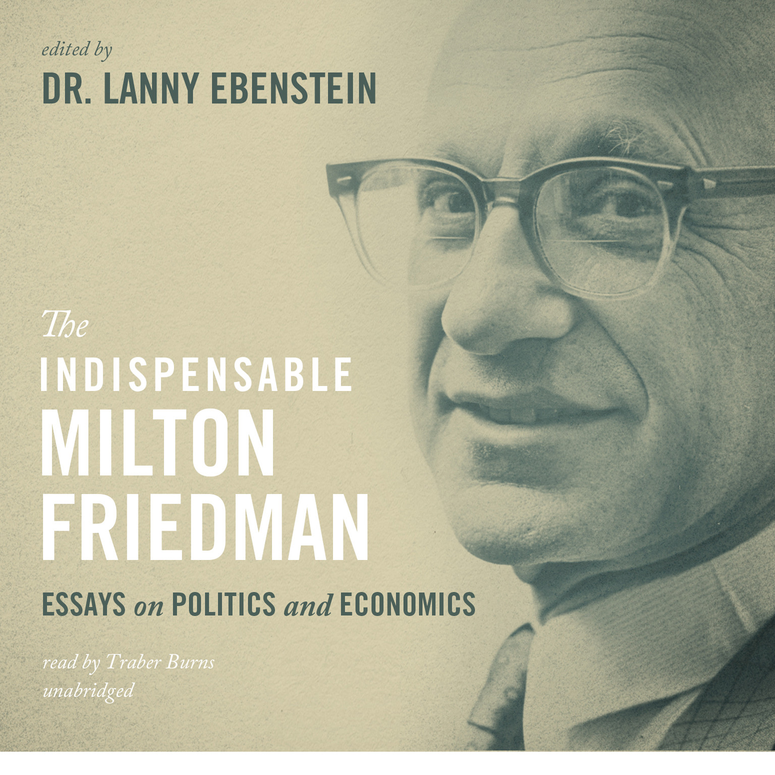 Printable The Indispensable Milton Friedman: Essays on Politics and Economics Audiobook Cover Art