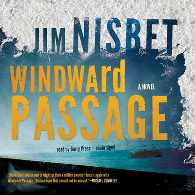 Windward Passage Audiobook, by Jim Nisbet