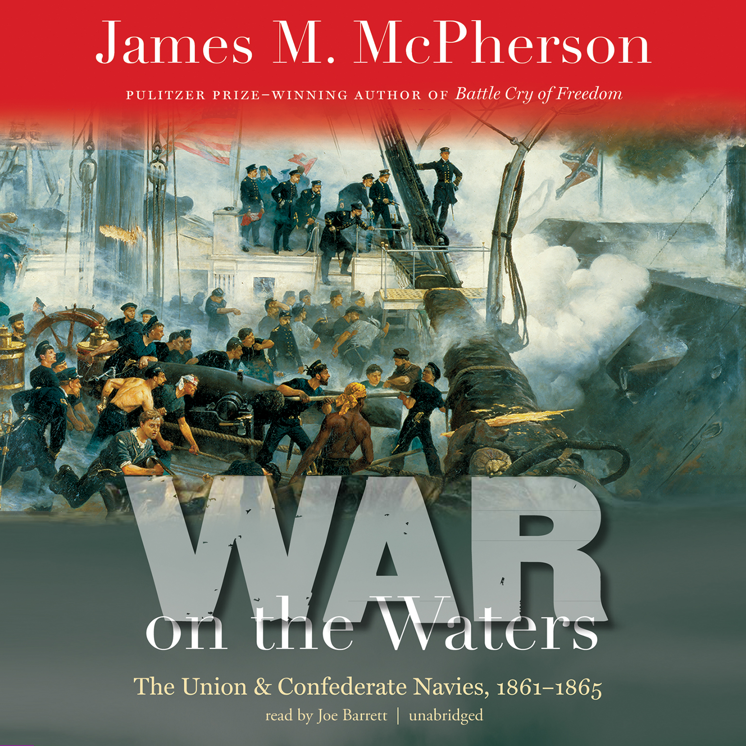 Printable War on the Waters: The Union and Confederate Navies, 1861–1865 Audiobook Cover Art