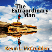 The Extraordinary Man: The Journey of Becoming Your Greater Self, by Made for Success