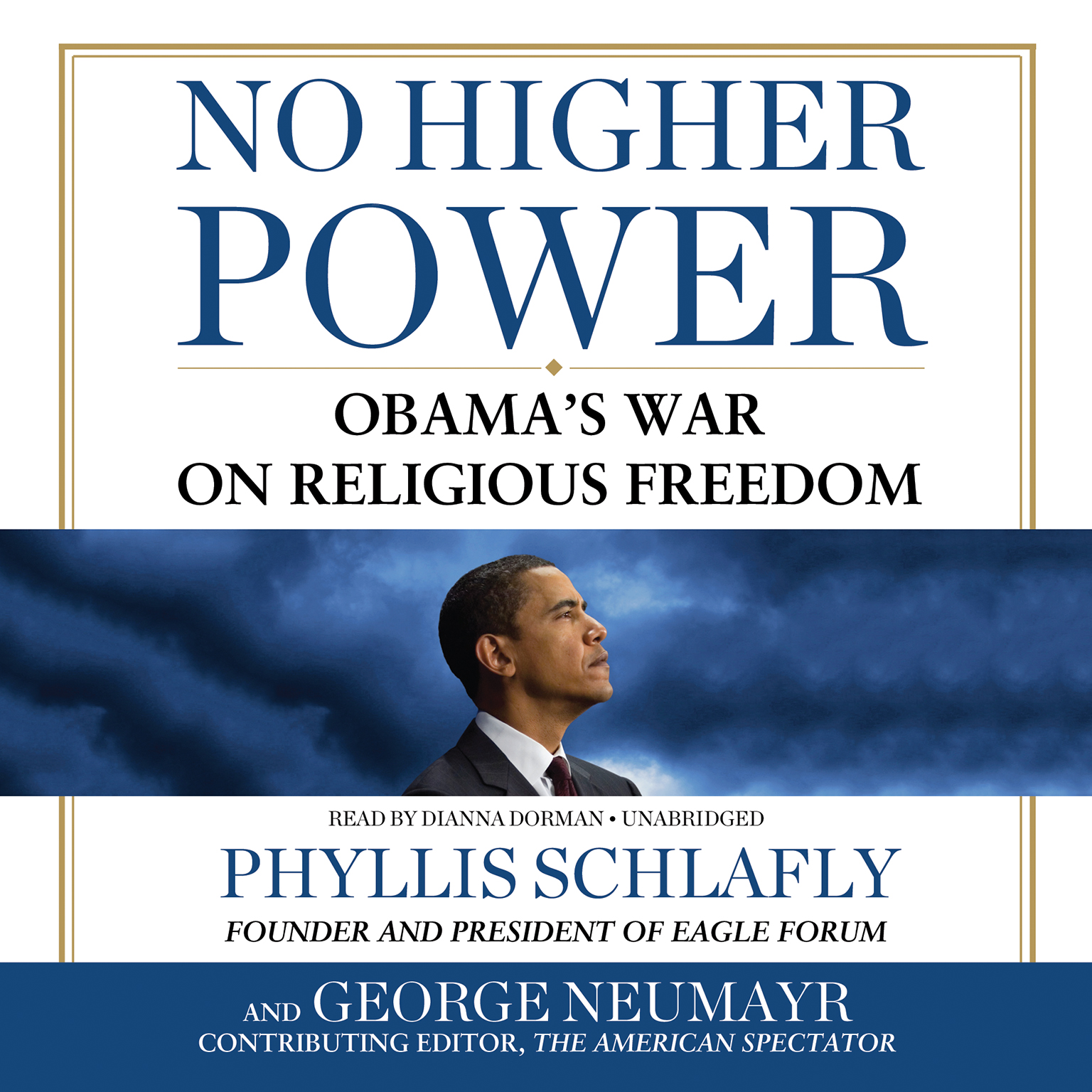 Printable No Higher Power: Obama's War on Religious Freedom Audiobook Cover Art