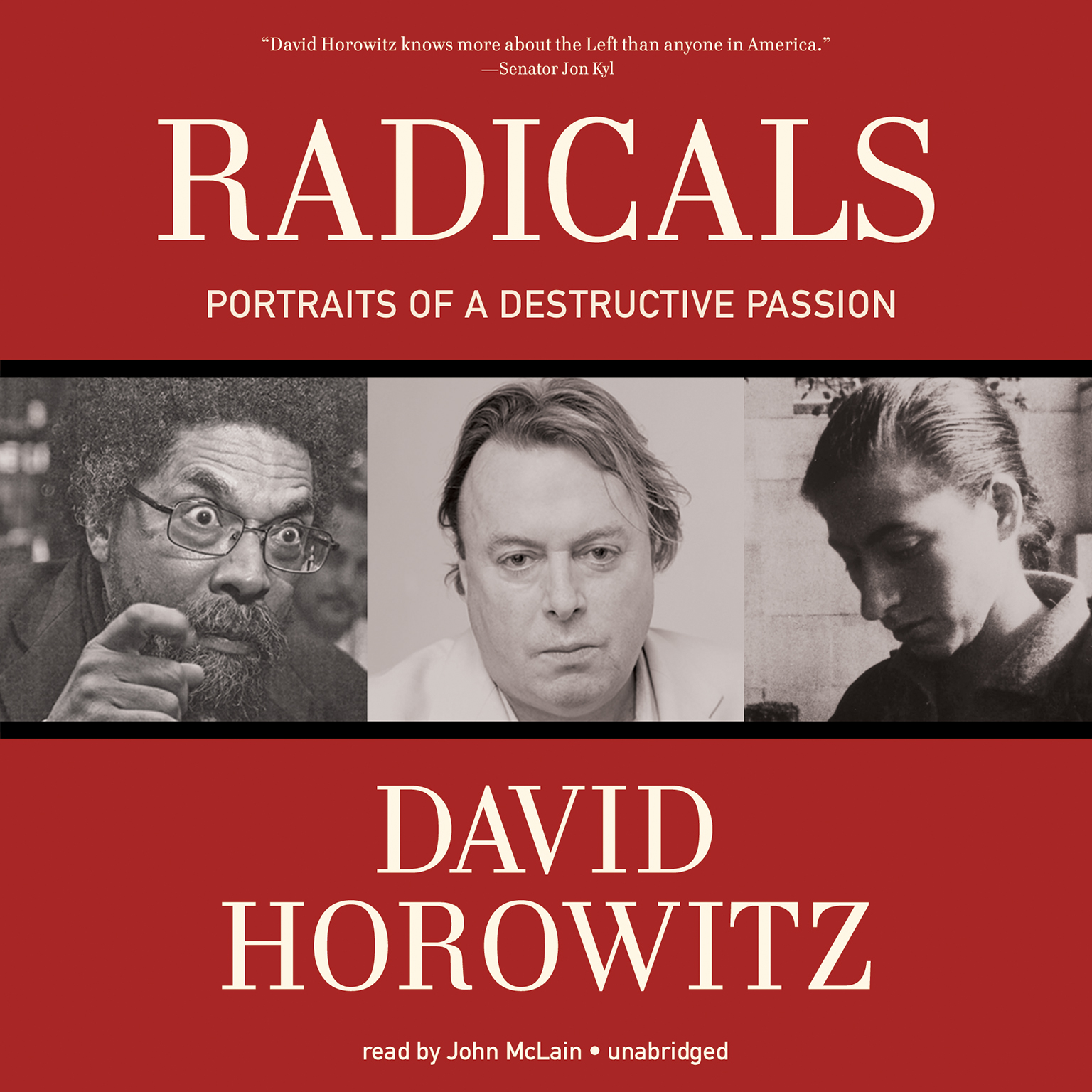 Printable Radicals: Portraits of a Destructive Passion Audiobook Cover Art