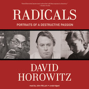 Radicals: Portraits of a Destructive Passion, by David Horowitz