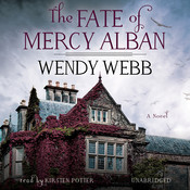 The Fate of Mercy Alban Audiobook, by Wendy Webb