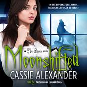 Moonshifted Audiobook, by Cassie Alexander