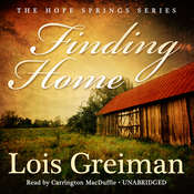 Finding Home Audiobook, by Lois Greiman