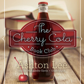 The Cherry Cola Book Club Audiobook, by Ashton Lee