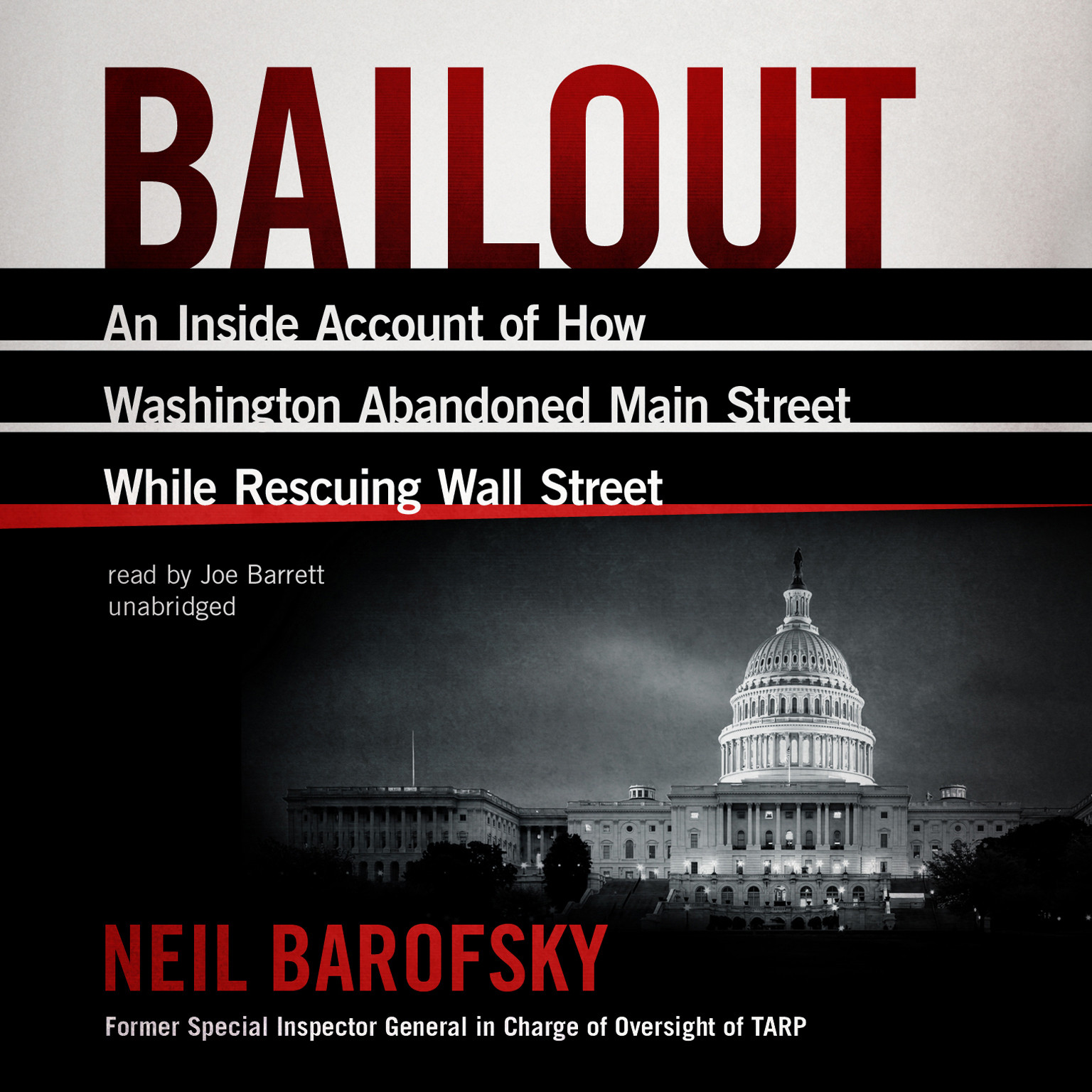 Printable Bailout: An Inside Account of How Washington Abandoned Main Street While Rescuing Wall Street Audiobook Cover Art