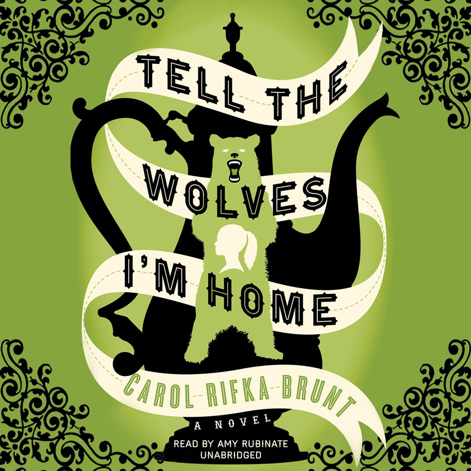 Printable Tell the Wolves I'm Home: A Novel Audiobook Cover Art