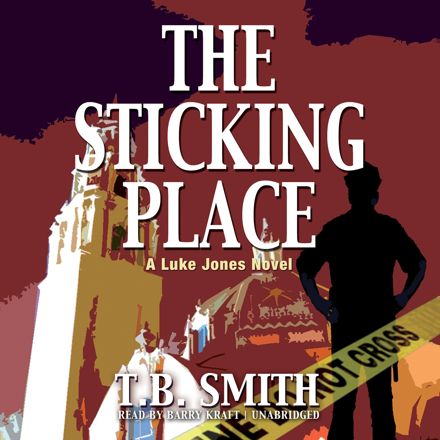 Printable The Sticking Place: A Luke Jones Novel Audiobook Cover Art