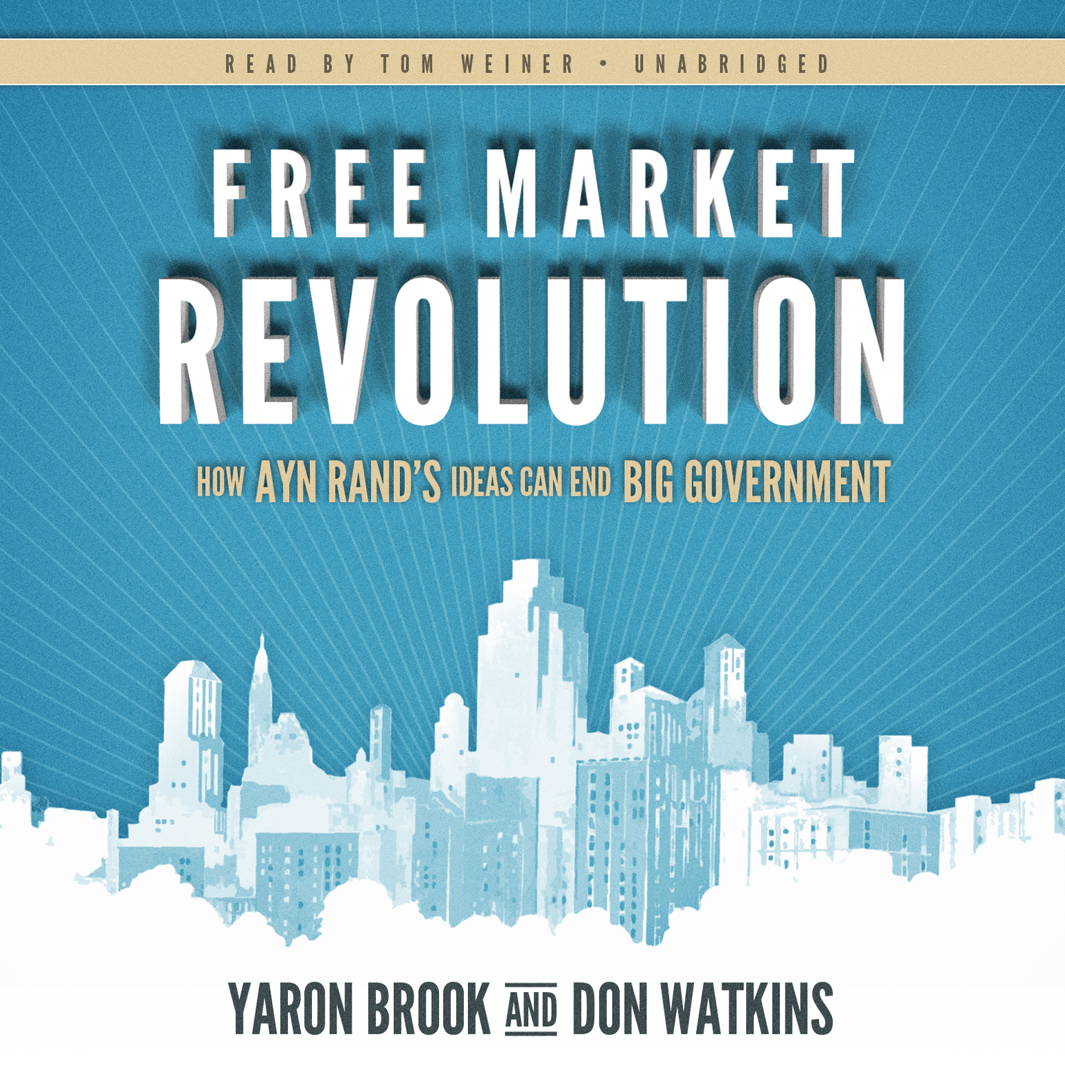 Printable Free Market Revolution: How Ayn Rand's Ideas Can End Big Government Audiobook Cover Art