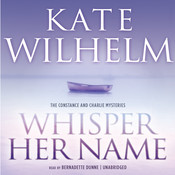 Whisper Her Name, by Kate Wilhelm