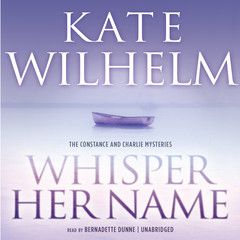 Whisper Her Name Audiobook, by Kate Wilhelm