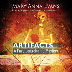 Artifacts: A Faye Longchamp Mystery Audiobook, by Mary Anna Evans