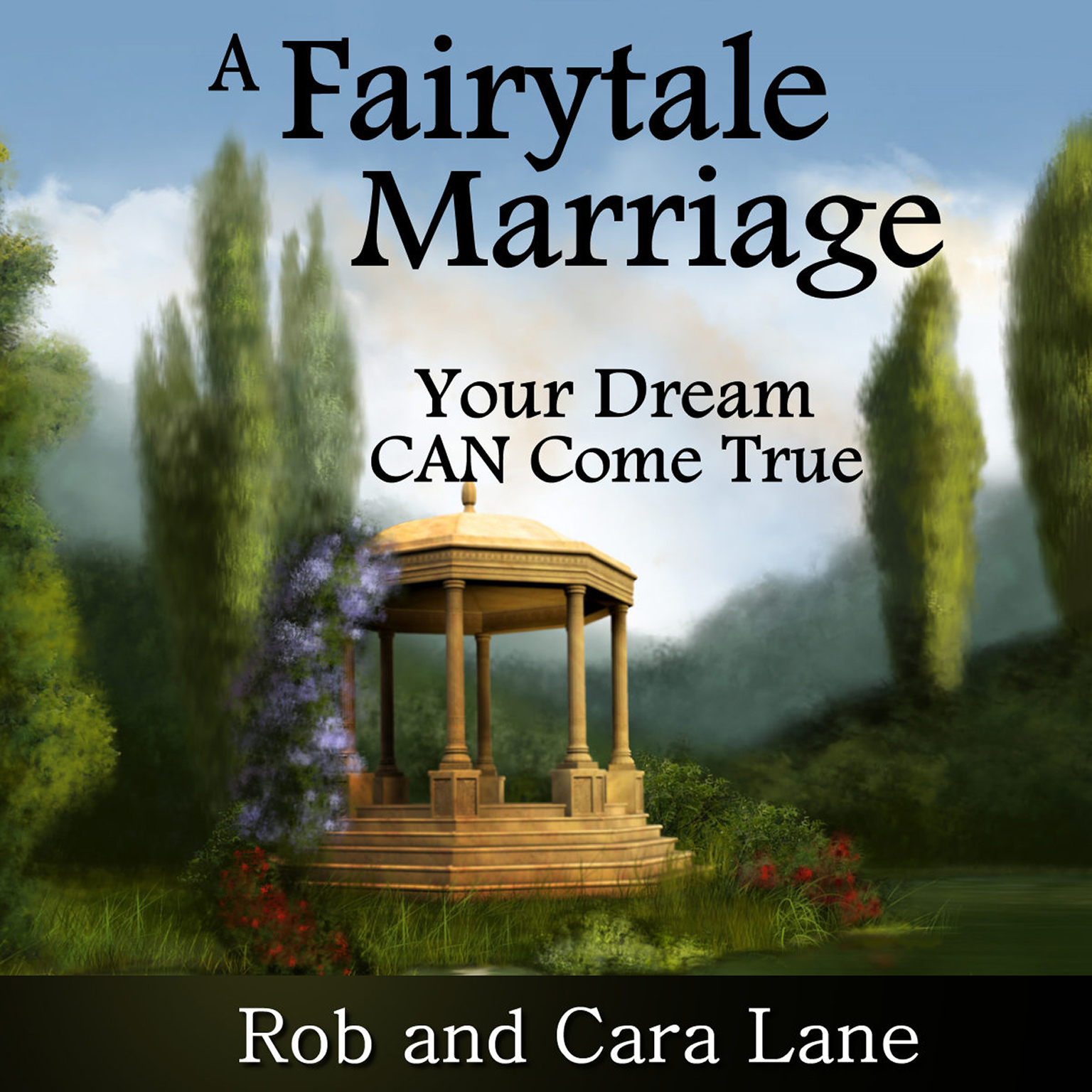 Printable A Fairytale Marriage: Your Dream Can Come True! Audiobook Cover Art