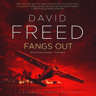 Fangs Out: A Cordell Logan Mystery Audiobook, by David Freed
