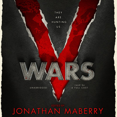 V Wars: A Chronicle of the Vampire Wars Audiobook, by Jonathan Maberry