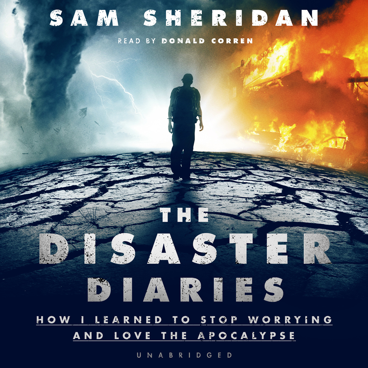 Printable The Disaster Diaries: How I Learned to Stop Worrying and Love the Apocalypse Audiobook Cover Art