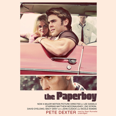 The Paperboy Audiobook, by Pete Dexter