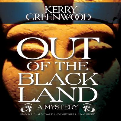 Out of the Black Land Audiobook, by Kerry Greenwood