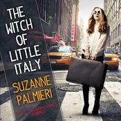 The Witch of Little Italy, by Suzanne Palmieri