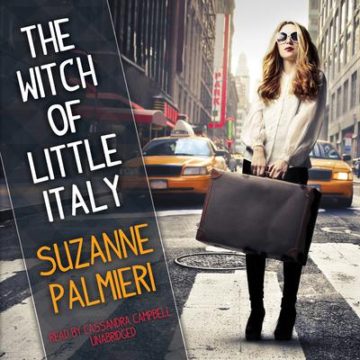 The Witch of Little Italy Audiobook, by Suzanne Palmieri