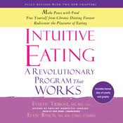 Intuitive Eating, 3rd Edition: A Revolutionary Program That Works Audiobook, by Evelyn Tribole