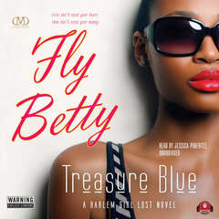 Fly Betty Audiobook, by Treasure E. Blue