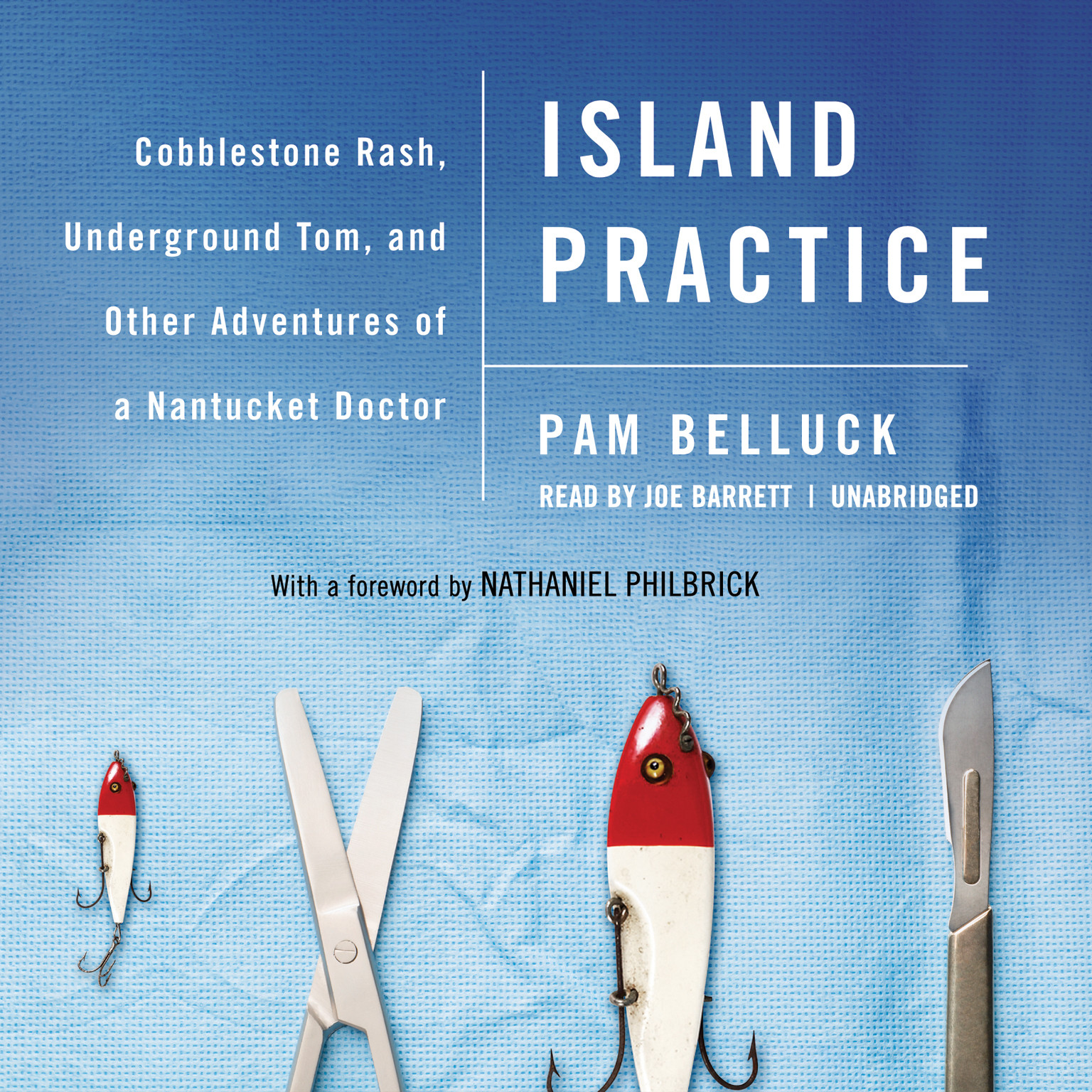 Printable Island Practice: Cobblestone Rash, Underground Tom, and Other Adventures of a Nantucket Doctor Audiobook Cover Art