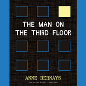 The Man on the Third Floor Audiobook, by Anne Bernays