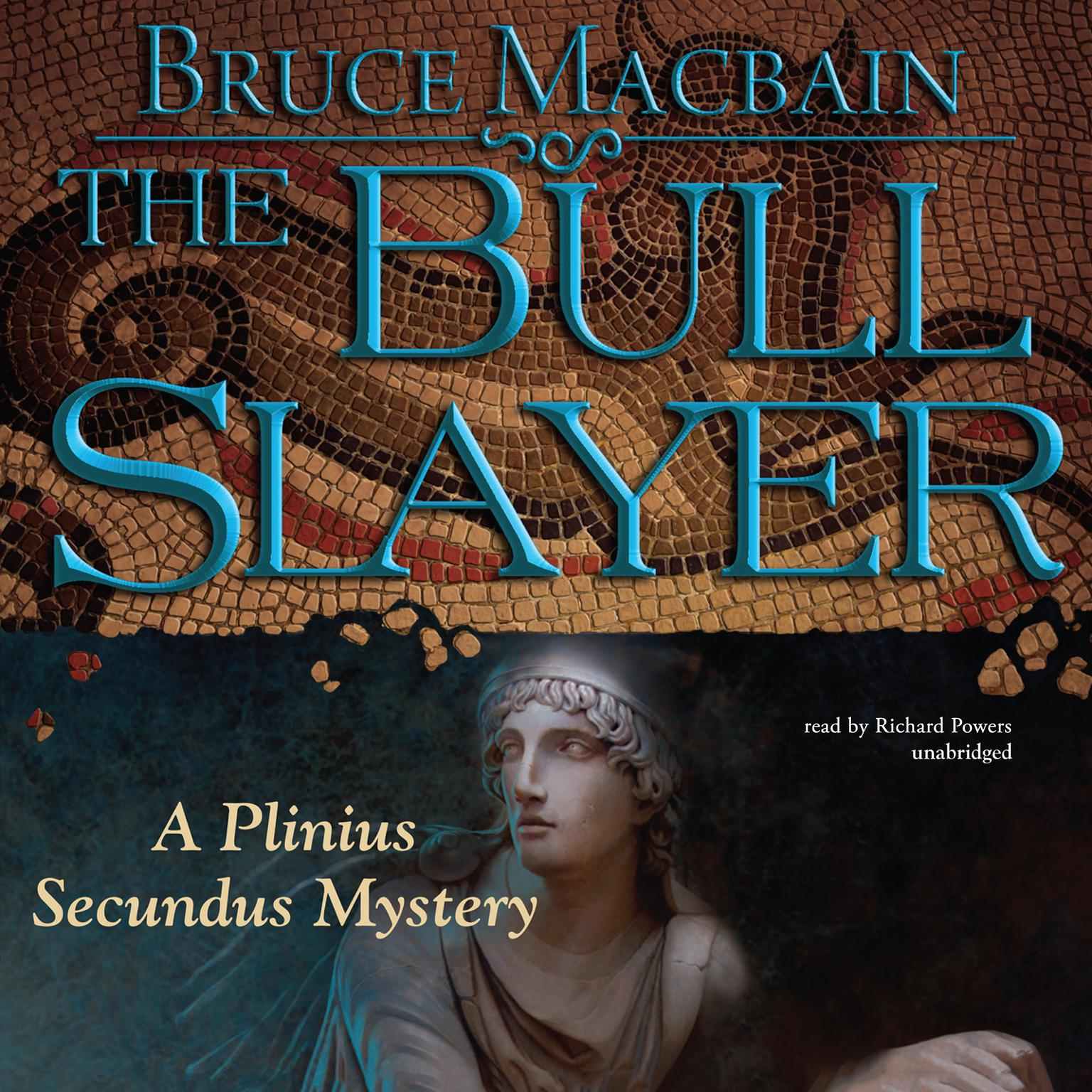 Printable The Bull Slayer: A Plinius Secundus Mystery Audiobook Cover Art