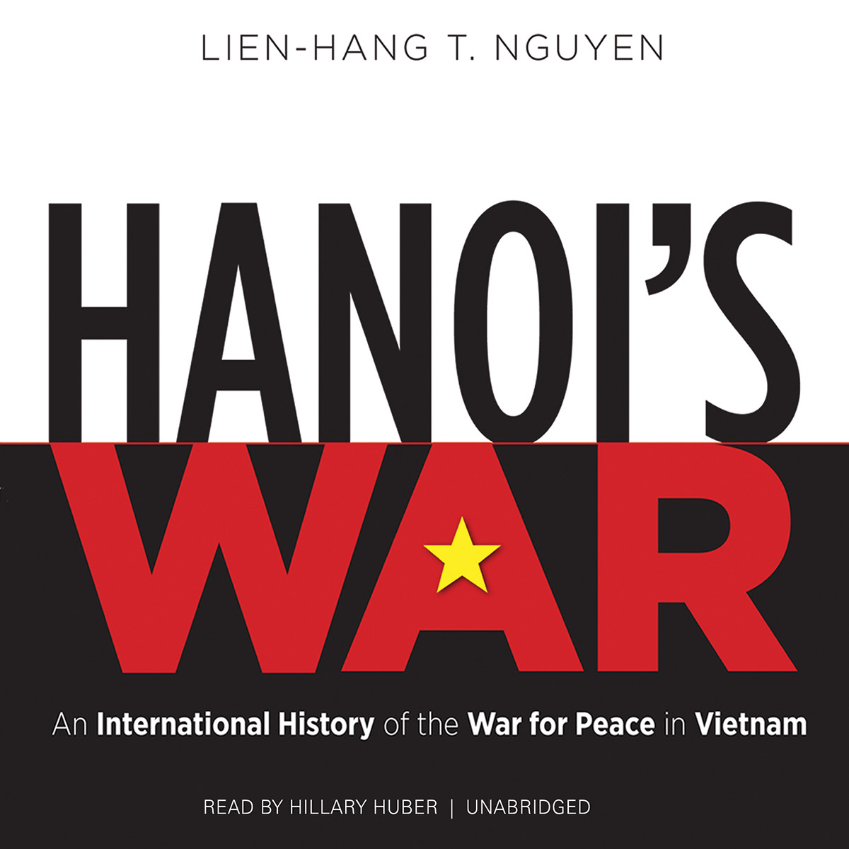 Printable Hanoi's War: An International History of the War for Peace in Vietnam Audiobook Cover Art