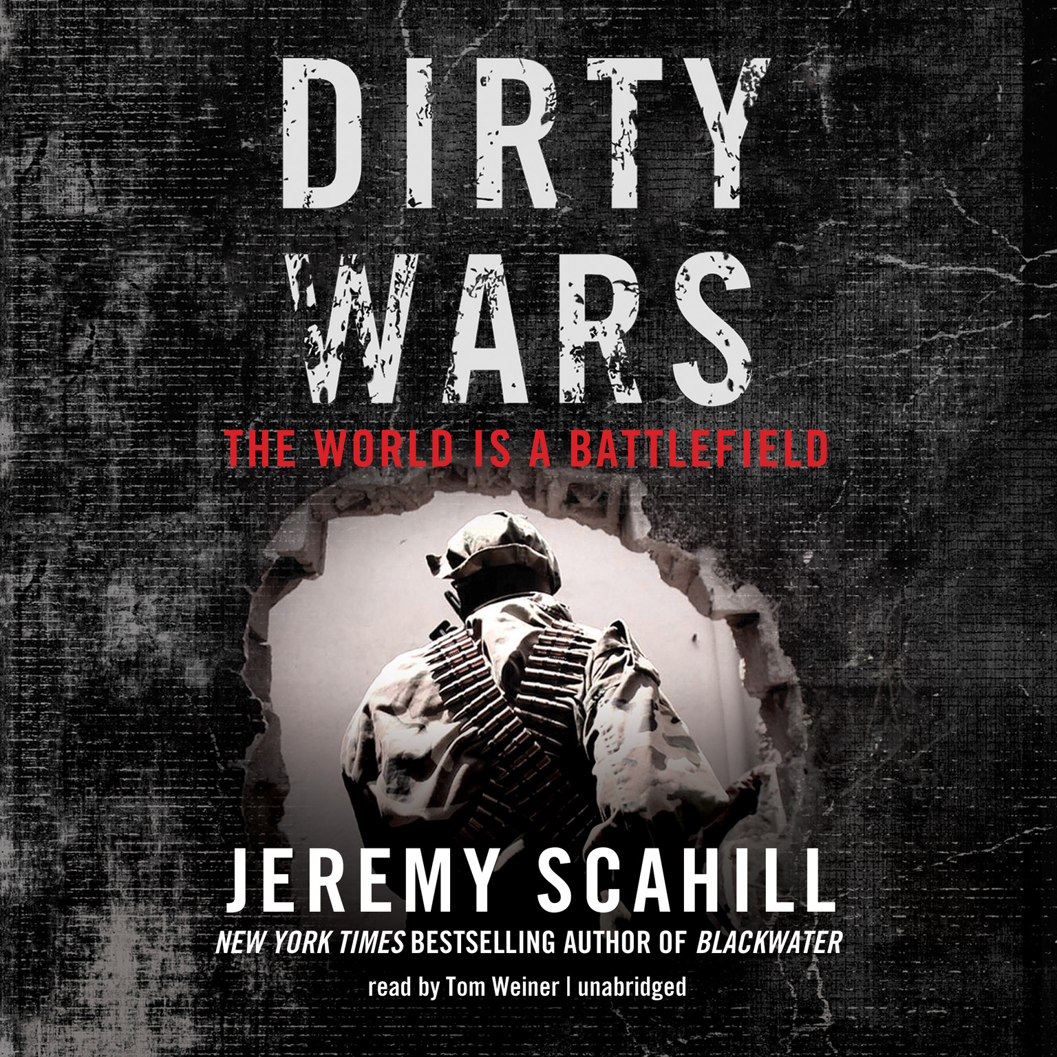 Printable Dirty Wars: The World Is a Battlefield Audiobook Cover Art