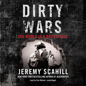 Dirty Wars: The World Is a Battlefield Audiobook, by Jeremy Scahill