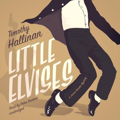 Little Elvises: A Junior Bender Mystery Audiobook, by